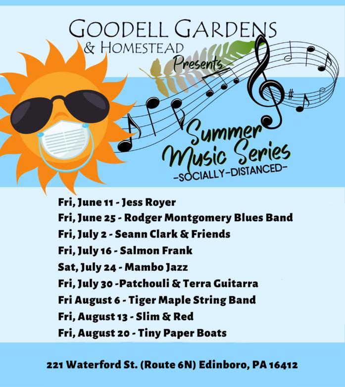 21 Goodell Gardens Summer Series Info